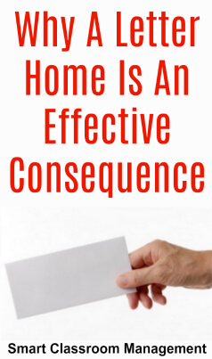 Smart Classroom Management: Why A Letter Home Is An Effective Consequence