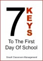 7 Keys To The First Day Of School