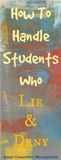 how to handle students who lie and deny