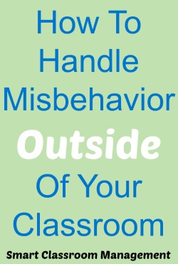 Smart Classroom Management How To Handle Misbehavior Outside Of Your