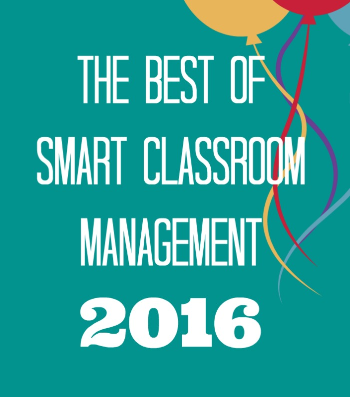 Smart Classroom Management: The Best Of Smart Classroom Management 2016