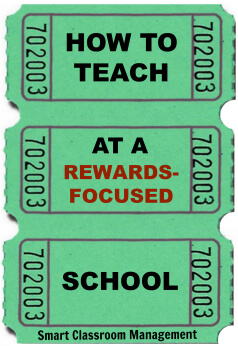 Smart Classroom Management: How To Teach At A Rewards-Focused School
