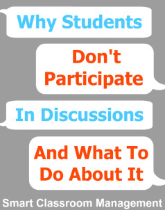 Smart Classroom Management: Why Students Don't Participate In Discussions And What To Do About It