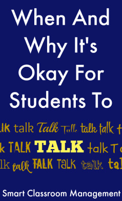 Smart Classroom Management: When And Why It's Okay For Students To Talk