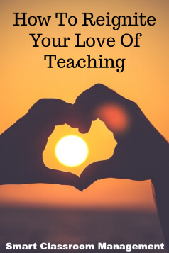 Smart Classroom Management: How To Reignite Your Love Of Teaching
