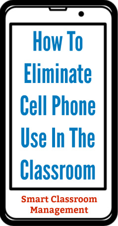 Smart Clroom Management How To Eliminate Cell Phone Use In The